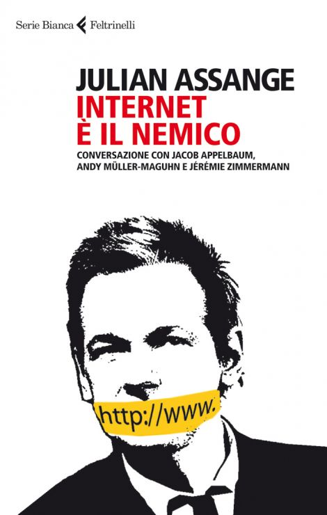 assange internet nemico