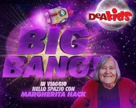 Big Bang viaggio spazio Margherita Hack Taddia