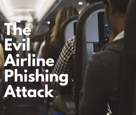 The Evil Airline Phishing Attack 800x675