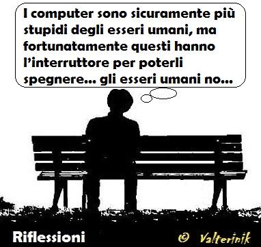 RIFLESSIONI   uomini e computer